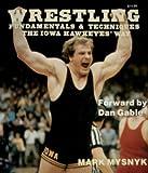Wrestling Fundamentals and Techniques, Mark Mysnyk, 0918438985