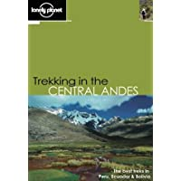 Lonely Planet Trekking in the Central Andes 1st Ed.: 1st Edition