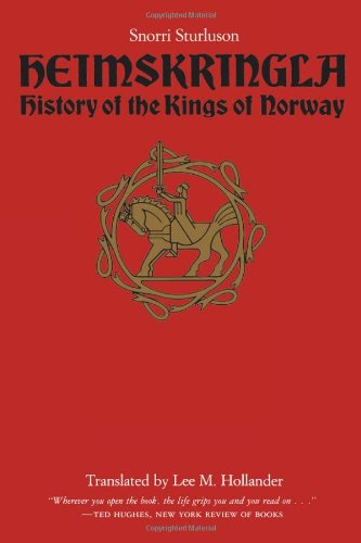 Heimskringla: History of the Kings of Norway by University of Texas Press