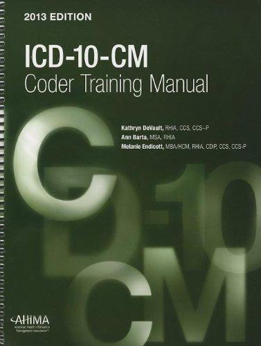 ICD-10-CM Coder Training Manual, 2013