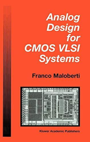 (Analog Design for CMOS VLSI Systems (The Springer International Series in Engineering and Computer)