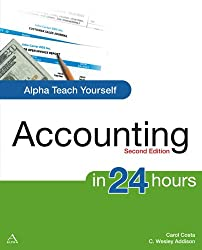 Alpha Teach Yourself Accounting in 24 Hours, 2nd Edition (Alpha Teach Yourself in 24 Hours)