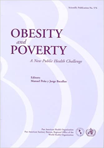 Obesity and Poverty: A New Public Health Challenge