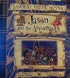 Jason and the Argonauts (Ancient Greek Myths)