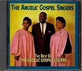 The Best of the Angelic Gospel Singers