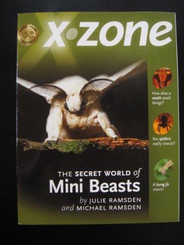 X-Zone: The Secret World of Mini Beasts by Laguna Bay Publishers (2004-01-01) Paperback