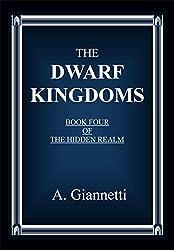 The Dwarf Kingdoms (The Hidden Realm Book 4)