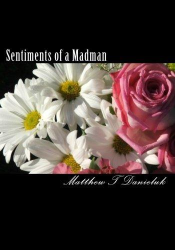 Sentiments of a Madman