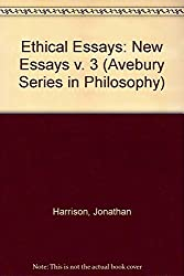 Ethical Essays: New Essays (Avebury Series in Philosophy)