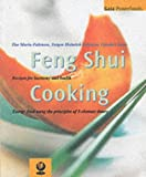 img - for The Feng Shui Cooking: Recipes for Harmony and Health (Gaia Powerfoods) by Kam Chuen Lam (2000-08-25) book / textbook / text book