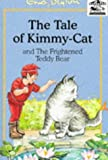 The Tale of Kimmy-Cat / The Frightened Teddy Bear (Carousel Series II)