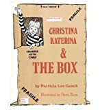img - for Christina Katerina & the Box (Paperback) - Common book / textbook / text book