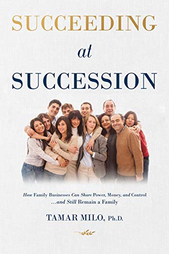 Succeeding At Succession by Tamar Milo Ph.D. ebook deal