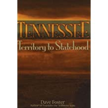 Tennessee: Territory to Statehood