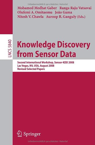 [PDF] Knowledge Discovery from Sensor Data Free Download | Publisher : Springer | Category : Computers & Internet | ISBN 10 : 3642125182 | ISBN 13 : 9783642125188