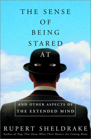 Download The Sense of Being Stared At: And Other Aspects of the Extended Mind PDF
