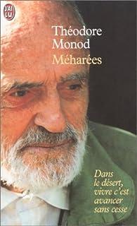 Méharées, Monod, Théodore
