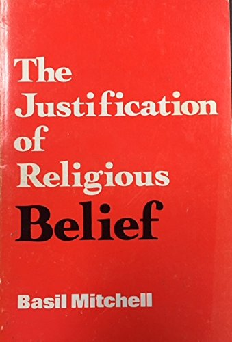 The Justification of Religious Belief (Mitchell Basil)