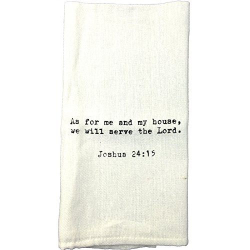 Flour Sack Quote Dish Kitchen Towels (As for me and my house… Joshua 24:15)
