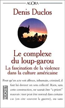 Le Complexe du loup-garou par Duclos