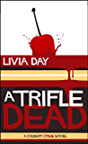 A Trifle Dead (Cafe La Femme Culinary Crime Mysteries Book 1)
