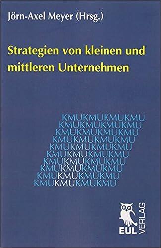 Cover des Buchs: Strategien von kleinen und mittleren Unternehmen: Jahrbuch der KMU-Forschung und -Praxis 2010