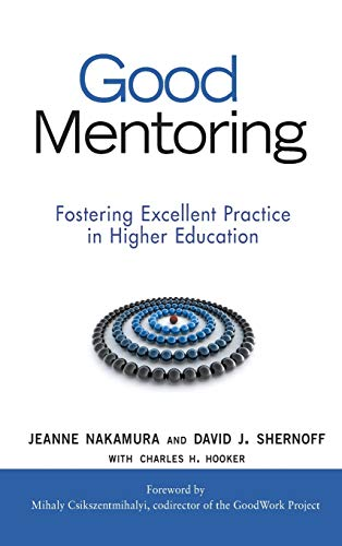Good Mentoring: Fostering Excellent Practice in Higher Education