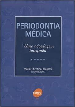 Book Periodontia Medica. Uma Abordagem Integrada (Em Portuguese do Brasil)