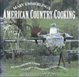 img - for Mary Emmerling's American Country Cooking: Recipes and Menus from Family and Friends Across America book / textbook / text book