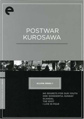 Eclipse Series 7: Postwar Kurosawa (No Regrets for Our Youth / One Wonderful Sunday / Scandal / The Idiot / I Live in Fear) (The Criterion Collection) by Eclipse from Criterion
