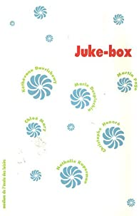 Juke-box par Kéthévane Davrichewy