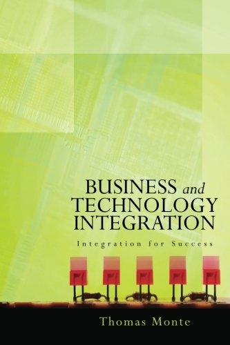 Download Business and Technology Integration: Integration for Success ebook