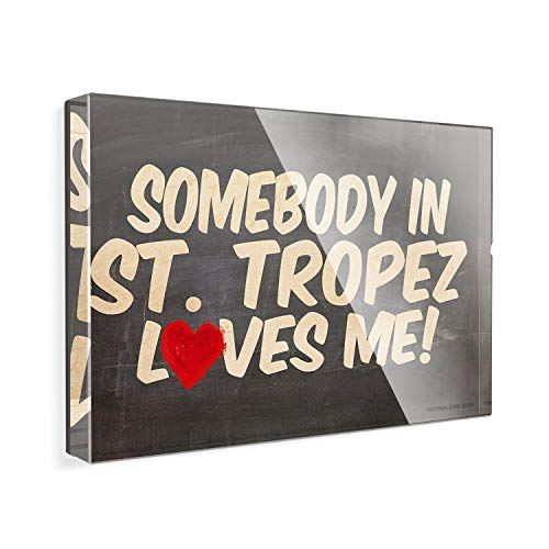 Acrylic Fridge Magnet Somebody in St. Tropez Loves me, French Riviera NEONBLOND