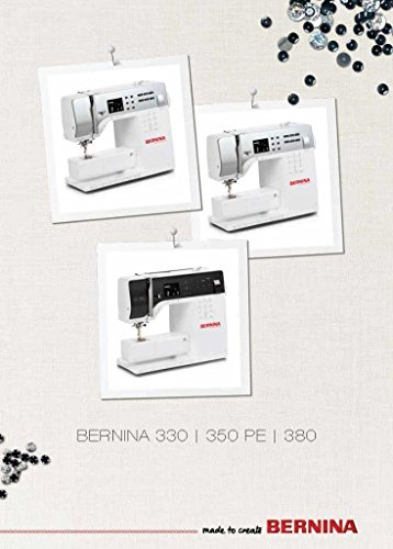 Bernina 330 350 PE 380 Sewing Machine COLOR COPY Reprint Of Users Guide Owners Manual Instructions Comb Bound