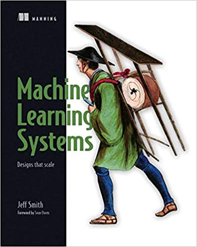 Book's Cover of Reactive Machine Learning Systems: Designs That Scale (Inglés) Tapa blanda – Ilustrado, 25 septiembre 2018