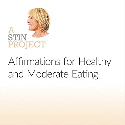 Affirmations for Healthy and Moderate Eating
