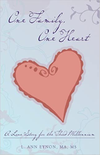 One Family, One Heart: A Love Story for the Third Millennium