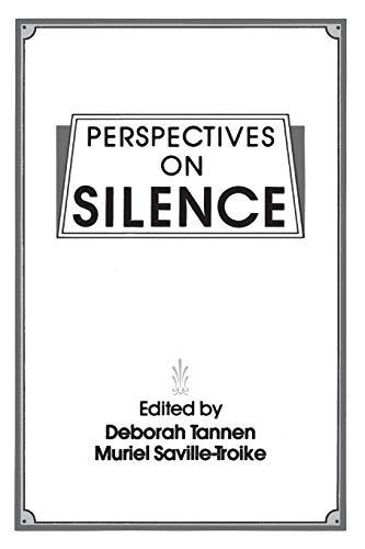 Perspectives on Silence por Muriel Saville-Troike,Deborah Tannen