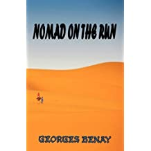 Nomad On The Run by Georges Benay (2011-04-15)