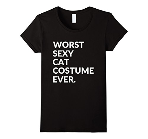 [Womens Worst Sexy Cat Costume Ever - Funny Halloween T-Shirt XL Black] (Best Worst Costumes Ever)