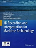 img - for 3D Recording and Interpretation for Maritime Archaeology (Coastal Research Library) book / textbook / text book