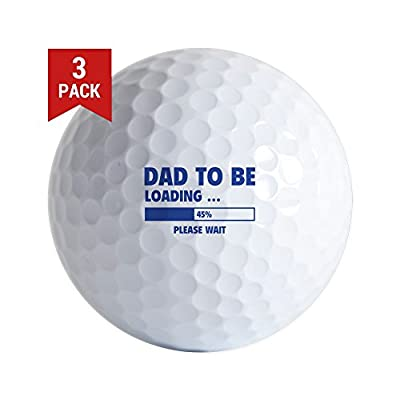 CafePress - Dad to Be Loading - Golf Balls (3-Pack), Unique Printed Golf Balls