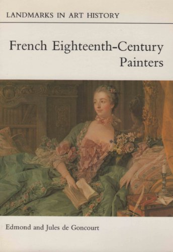 French 18th- Century Painters (Landmarks in Art History) (English and French Edition)