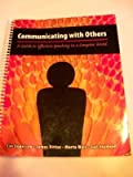 Communicating with Others : A Guide to Effective Speaking in a Complex World, Dittus, James and Anderson, Tim, 1602501416