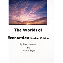 The Worlds of Economics: Student Edition