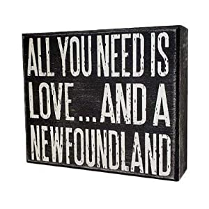 JennyGems - All You Need is Love and a NewFoundland Dog - Wooden Stand Up Box Sign, Newfie Dog, New Foundland Gift Series, Newfie Moms, Newfoundland Lovers - Newfy Moms 14