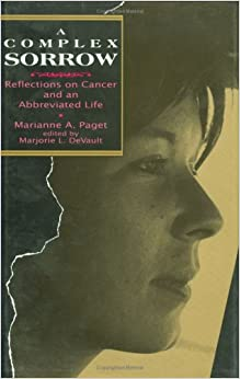 Book Complex Sorrow: Reflections on Cancer and an Abbreviated Life