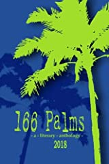 166 Palms - A Literary Anthology (2018) Paperback