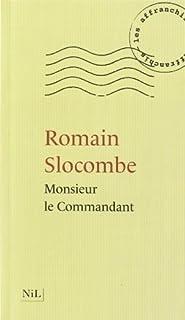 Monsieur le Commandant, Slocombe, Romain