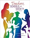 Teachers, Schools, and Society, David Miller Sadker and Karen R. Zittleman, 0077411153